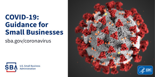 COVID-19: Guidance for Small Businesses  sba.gov/coronavirus