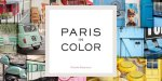 Related item: 'Paris as a colour palette – photos by Nichole Robertson'