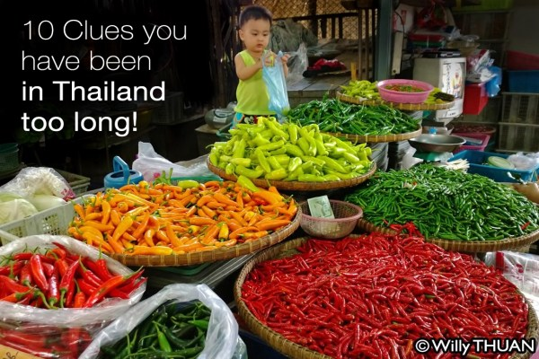 10 Clues you have been in Thailand too long