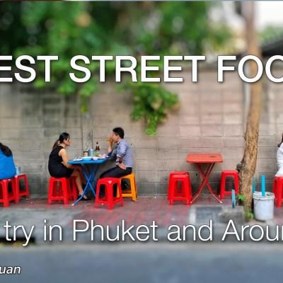 Phuket Best Street Food