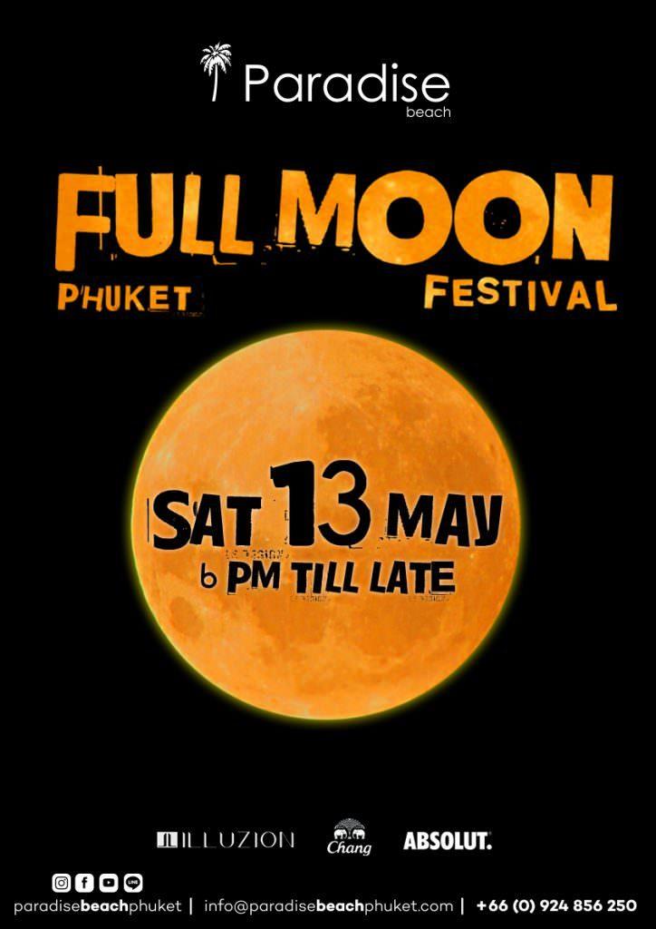 Phuket Full Moon Party May 13, 2017