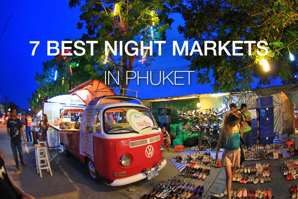 Best Night Markets in Phuket
