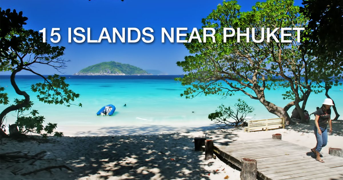 Best Islands Near Phuket Thailand