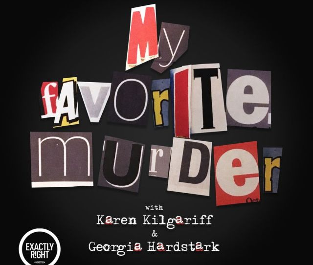 2 My Favorite Murder