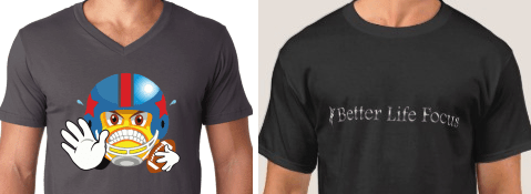 Daily Player and Better Life Focus t-shirts