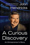 A Curious Discovery by John S. Hendricks