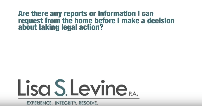 Are there any reports or information I can request from the home before I make a decision about taking legal action?