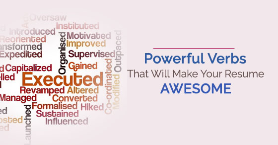 16 powerful verbs that will make your resume awesome wisestep