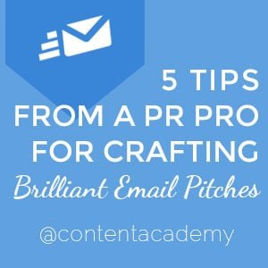 5 Tips from a PR Pro for Crafting Brilliant Email Pitches