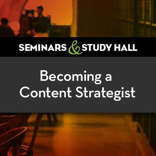 Becoming a content strategist seminar
