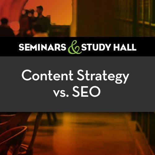 Content strategy vs SEO seminar