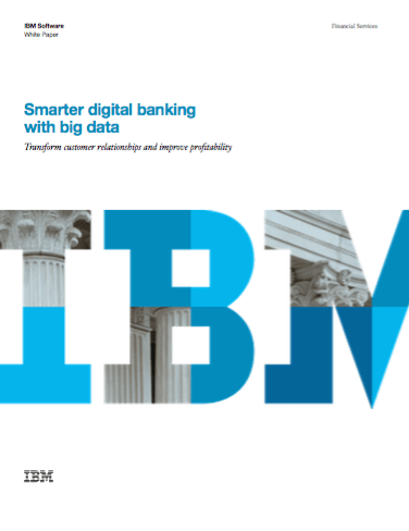 Smarter Digital Banking with Big Data