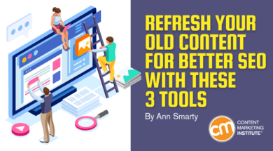 3 Tools to Optimize Your Old Content to Build More Organic Search Traffic 1
