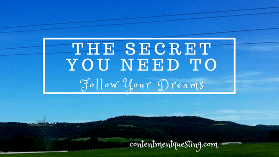 follow your dreams, pursue your dreams, inpiration