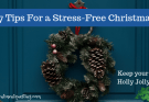 Christmas, stress, stress free Christmas, holiday stress, holiday, reduce stress, holly jolly, contentment questing, we wish you a stress free Christmas, family