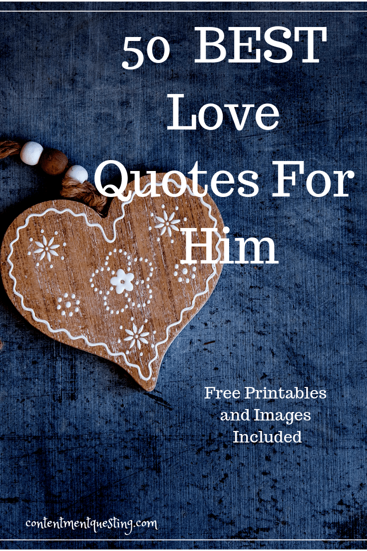 50 of the best love quotes for him contentment questing