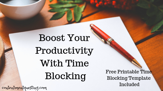 Beginner's guide to time blocking to get more done in less time.Free simple time blocking template to boost your productivity and help you get more done in less time. #timeblocking #timeblockingtemplate #productivity #getmoredoneinlesstime #productivityboost #contentmentquesting