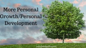 More personal growth/development