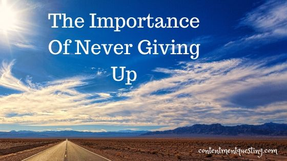 importance of never giving up blog banner