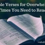 27 Bible Verses for Overwhelming Times You Need to Read