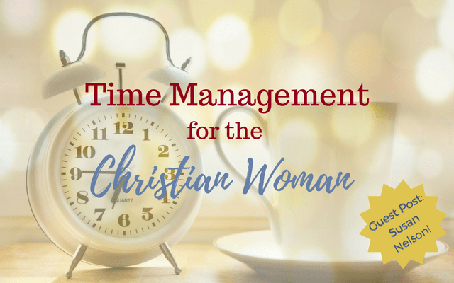 Time Management for the Christian Woman