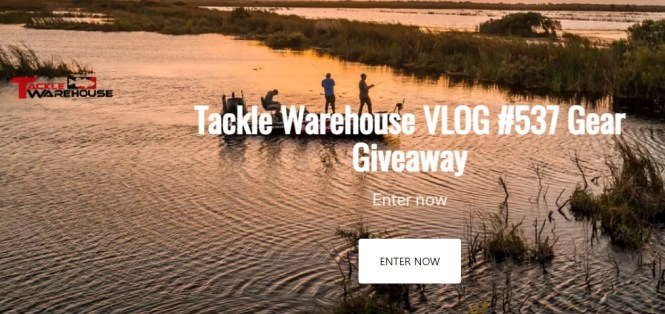 Tackle Warehouse Gear Giveaway