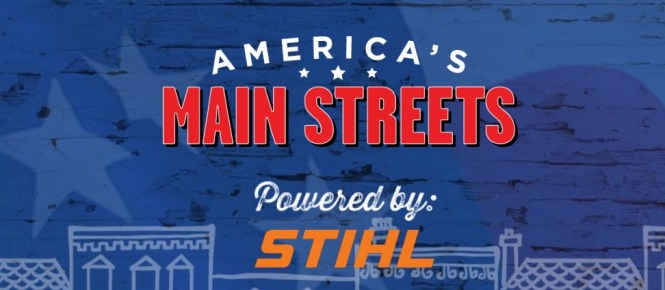 STIHL The Independent We Stand America Main Streets Contest