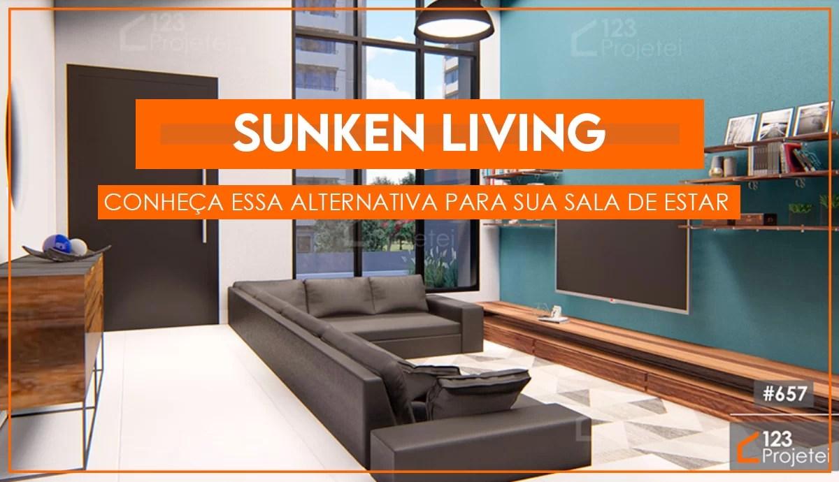 Read more about the article Sunken Living: conheça essa alternativa para a sua sala de estar!
