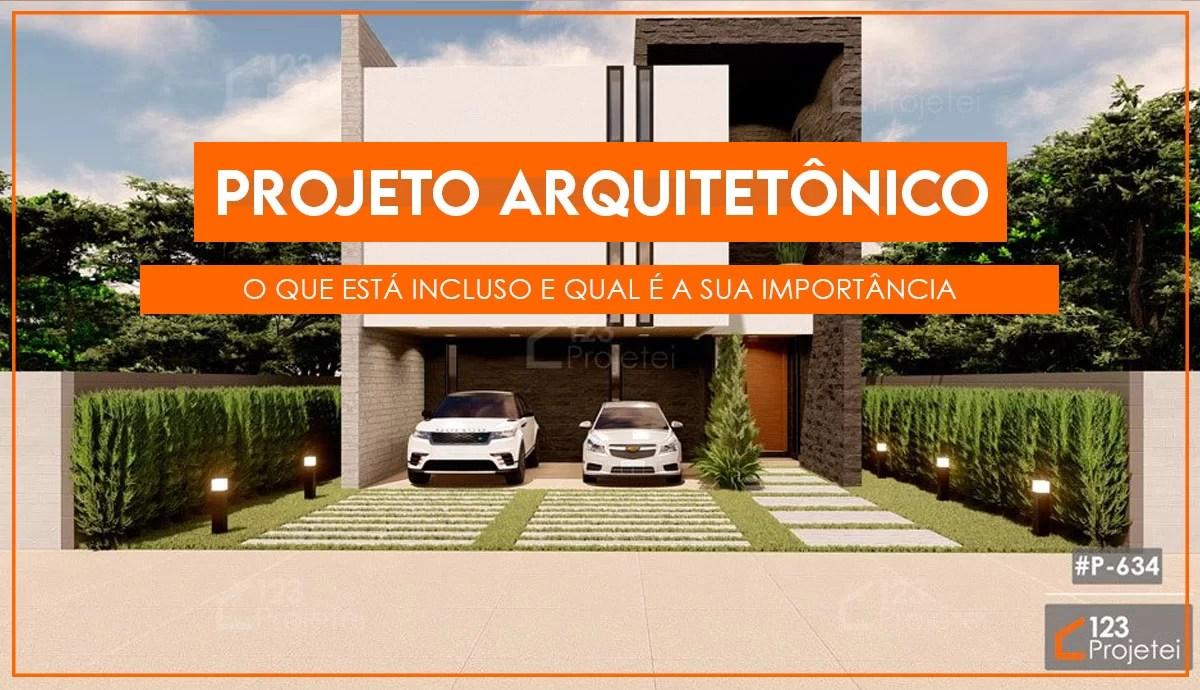 Read more about the article Projeto arquitetônico: o que está incluso e qual é a sua importância