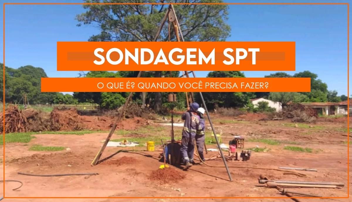 Read more about the article O que é uma sondagem SPT? Quando devo fazer?