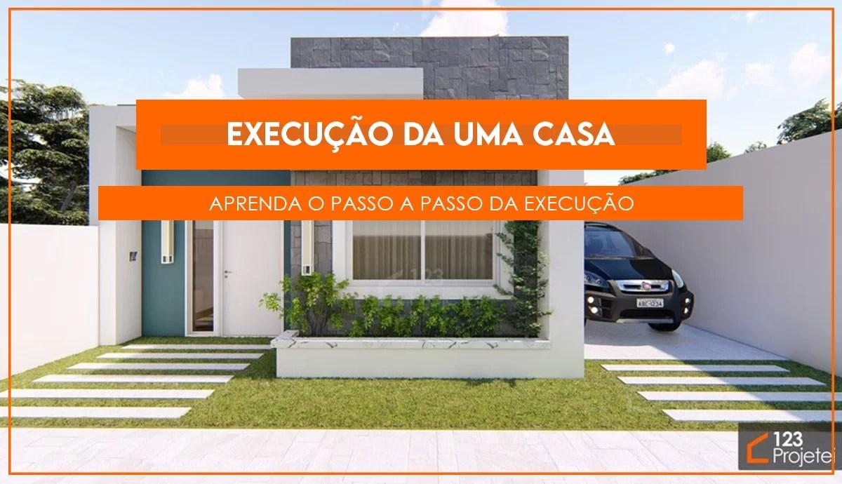 Read more about the article Aprenda o passo a passo da execução de uma casa