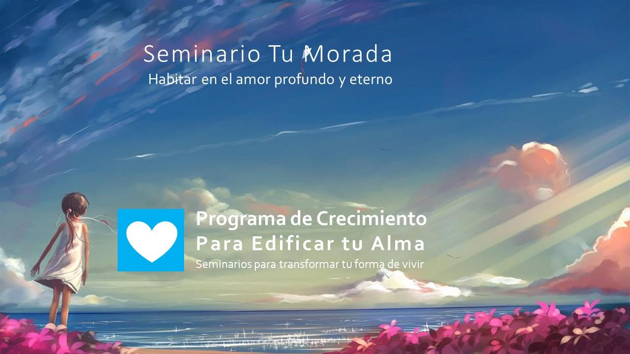10 Seminario Tu Morada