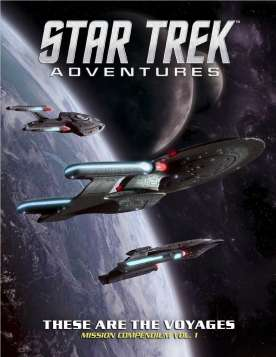 Star Trek Adventures These Are The Voyages