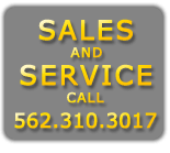 For Sales and Service Call 562.310.3017