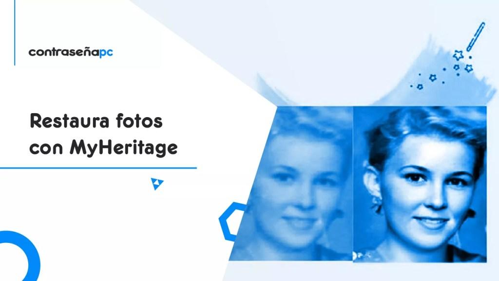 Restaura fotos con MyHeritagecontrapcportada
