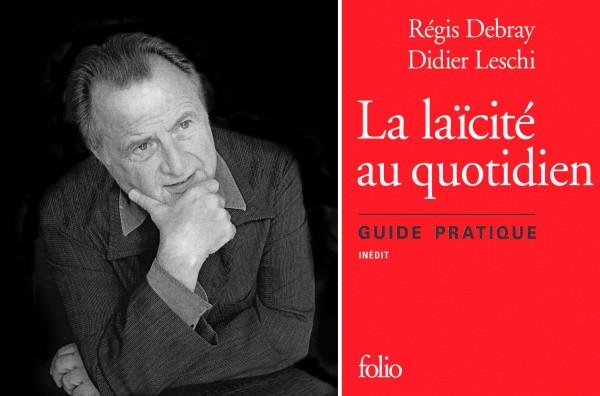 Guide-pratique-de-la-laicite-au-quotidien-Edition-Folio-Gallimard-de-Regis-Debray-a-gauche-et-Didier-Leschi