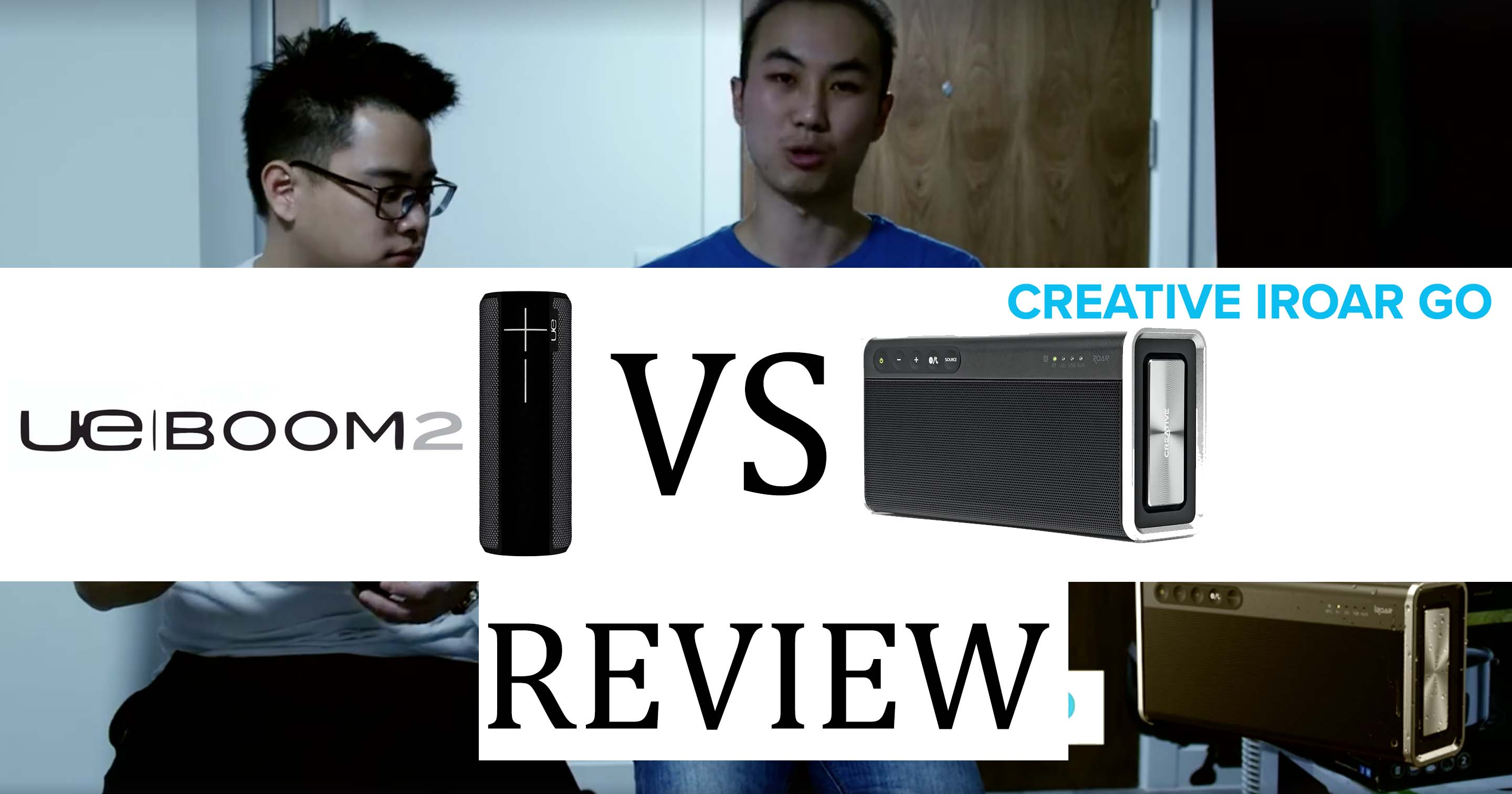 UE Boom 2 vs Creative iRoar Go Review post image