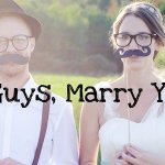 Young or Old, Please Get Married (if it will make you shut up)