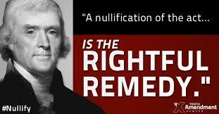 Thomas Jefferson Nullification Movement Quote