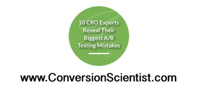 10 CRO Experts Reveal Their Worst A/B Testing Mistakes