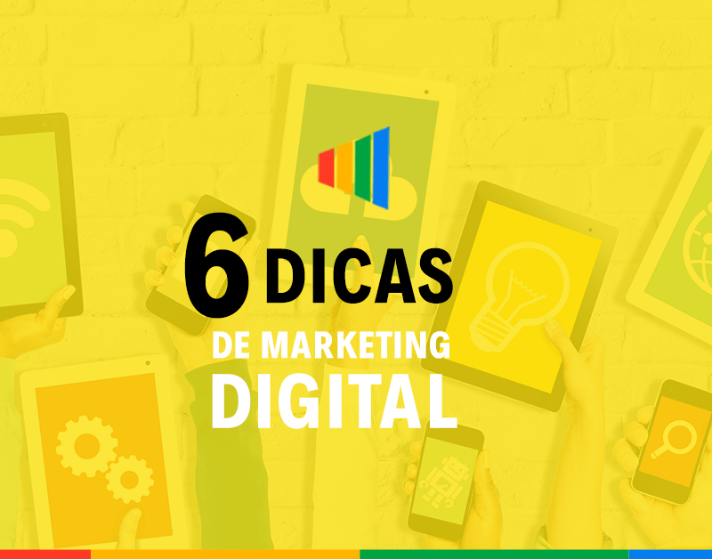 6 Dicas para alavancar as vendas com Marketing Digital