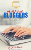 10 habits bloggers that win