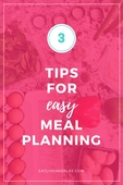 3 tips for easy meal planning elp