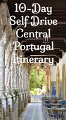 10 day self drive diy portugal itinerary. discover central portugal