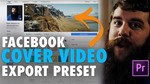 Facebook 20cover 20video 20tutorial 20export 20preset