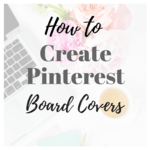 How to create board covers