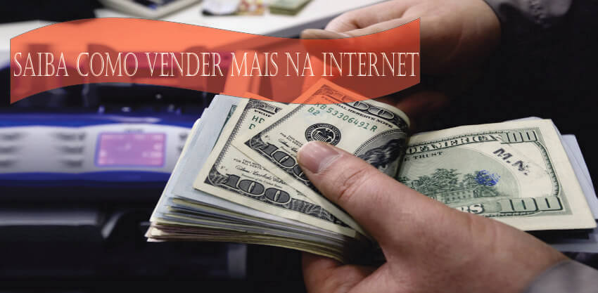 Como vender mais na internet produtos e serviços