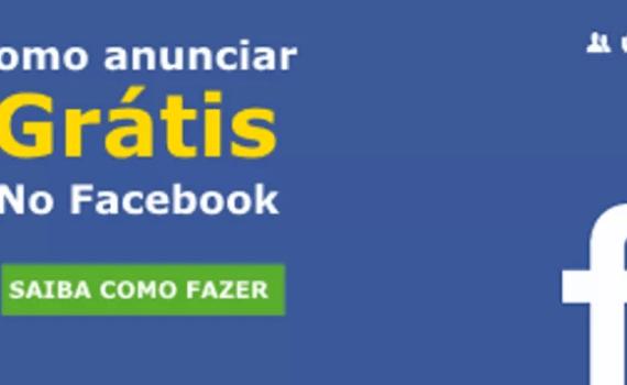 Como anunciar grátis no Facebook de maneira fácil, prática e eficiente