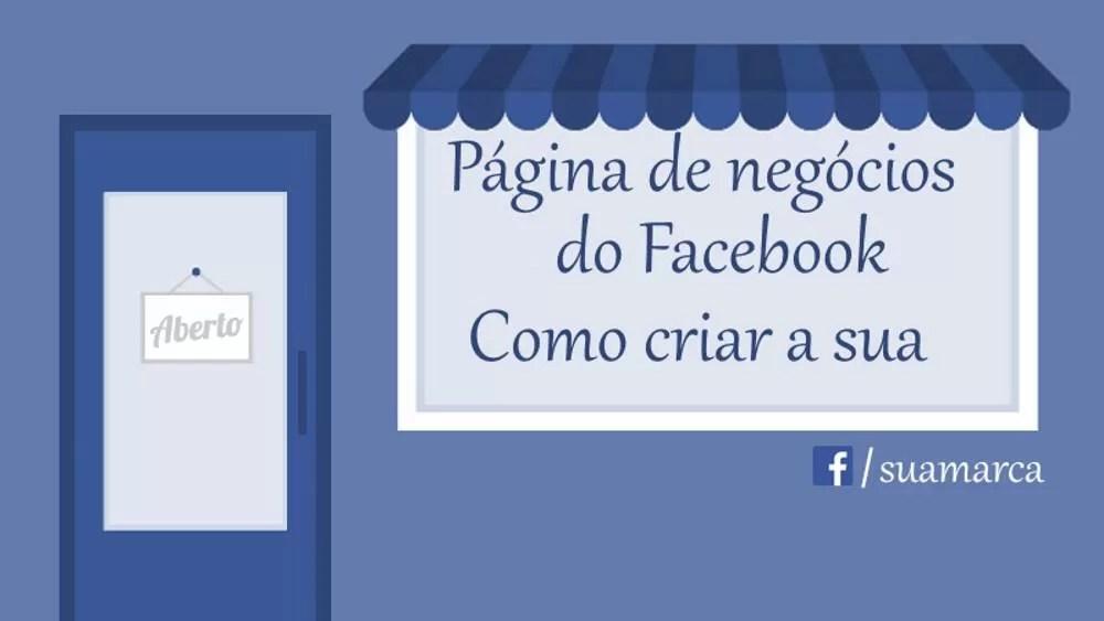 Como criar uma página no Facebook para empresas - Imagens informativas