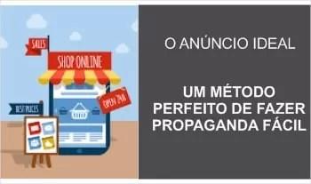 O Método Perfeito Para Fazer Publicidade de Anúncio anuncio-ideal-1